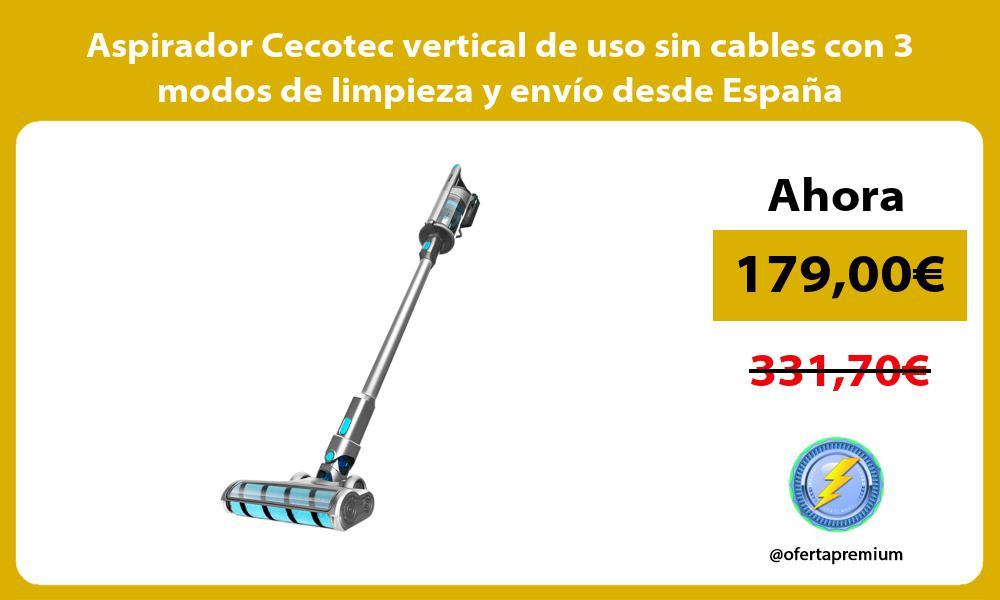 Aspirador Cecotec vertical de uso sin cables con 3 modos de limpieza y envío desde España