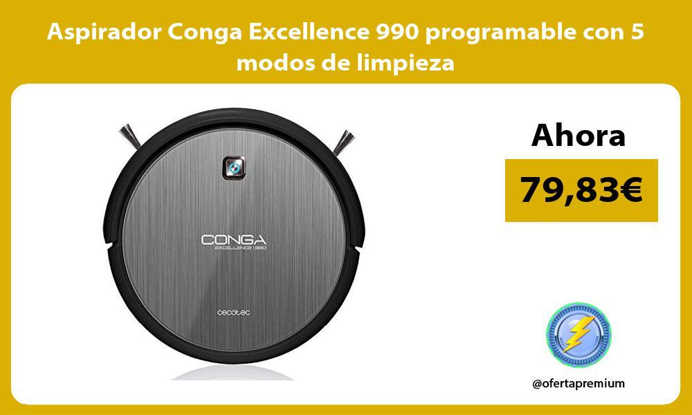 Aspirador Conga Excellence 990 programable con 5 modos de limpieza