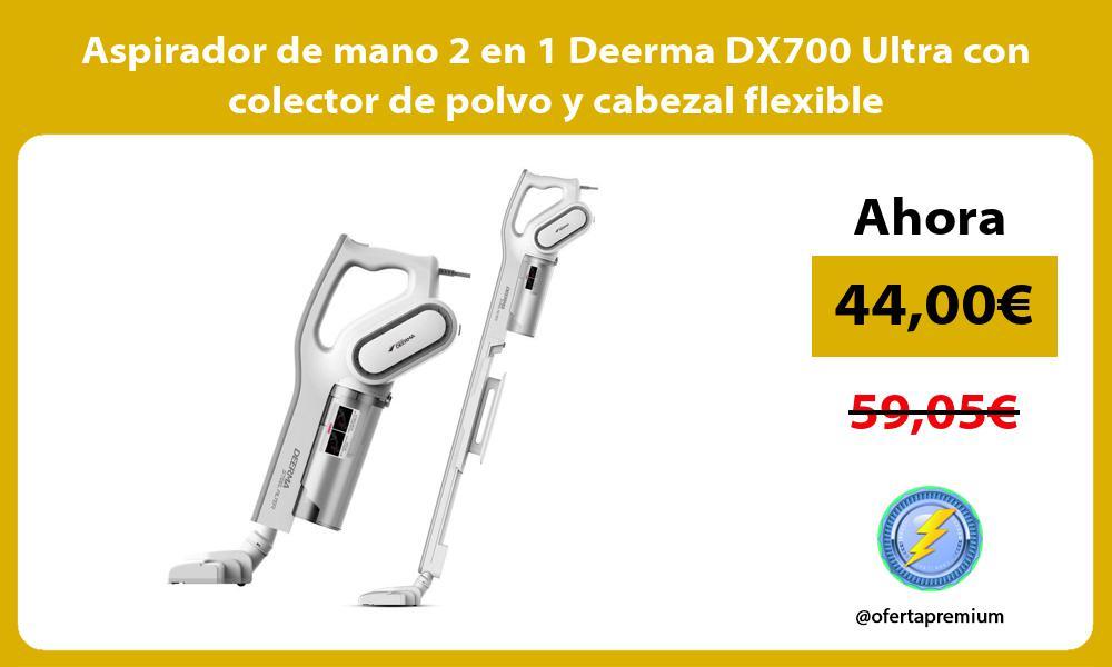 Aspirador de mano 2 en 1 Deerma DX700 Ultra con colector de polvo y cabezal flexible