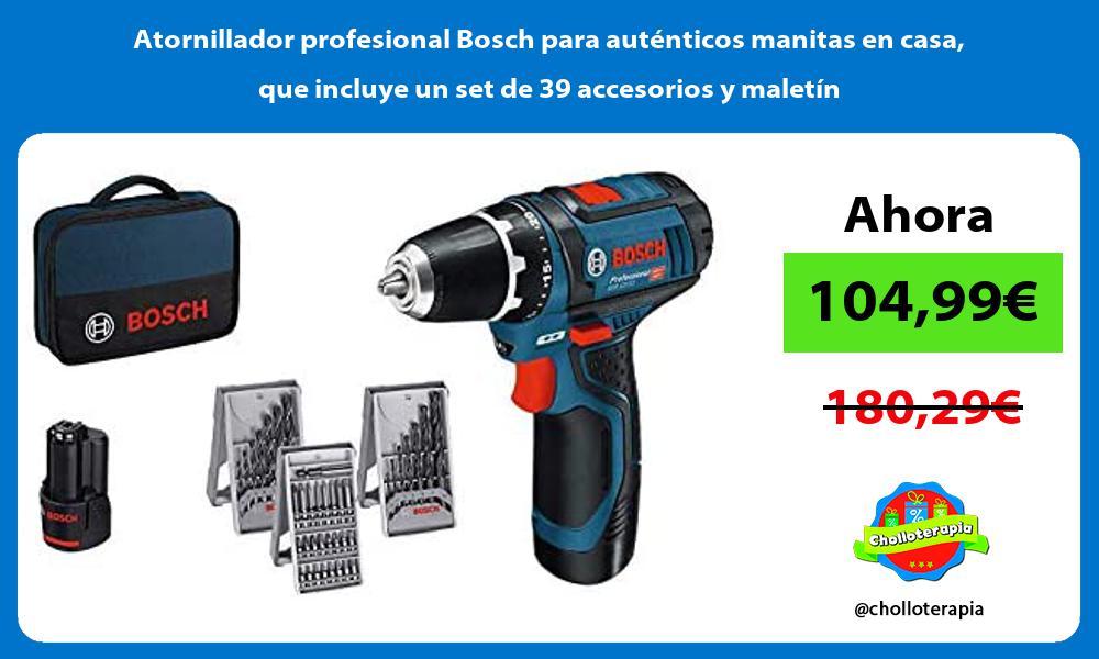 Atornillador profesional Bosch para auténticos manitas en casa que incluye un set de 39 accesorios y maletín