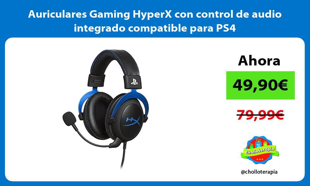 Auriculares Gaming HyperX con control de audio integrado compatible para PS4