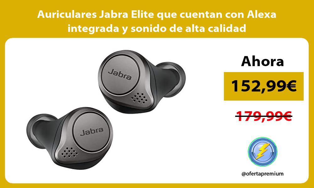Auriculares Jabra Elite que cuentan con Alexa integrada y sonido de alta calidad