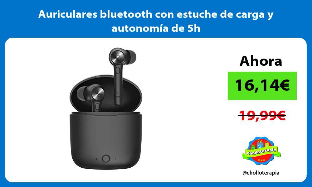 Auriculares bluetooth con estuche de carga y autonomía de 5h