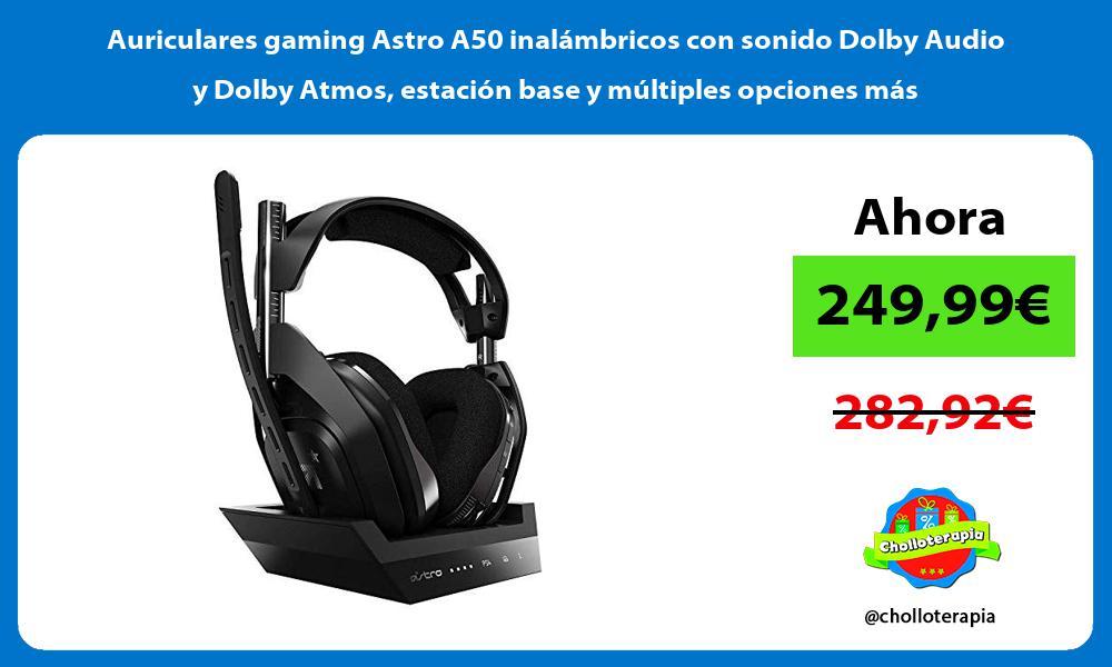 Auriculares gaming Astro A50 inalámbricos con sonido Dolby Audio y Dolby Atmos estación base y múltiples opciones más