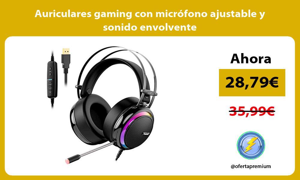 Auriculares gaming con micrófono ajustable y sonido envolvente
