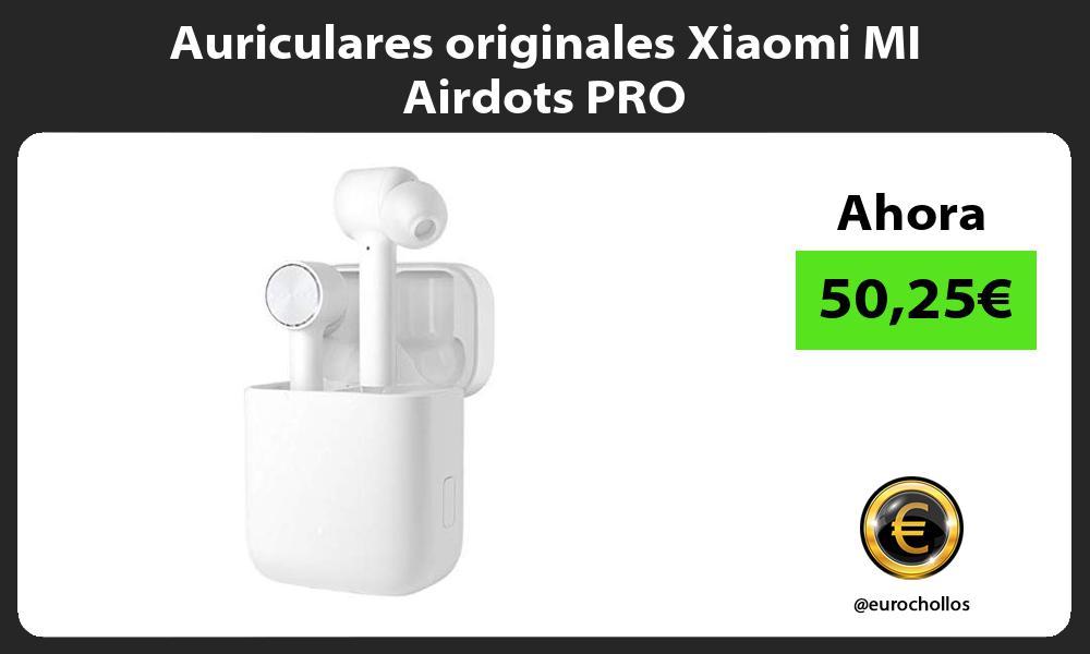 Auriculares originales Xiaomi MI Airdots PRO