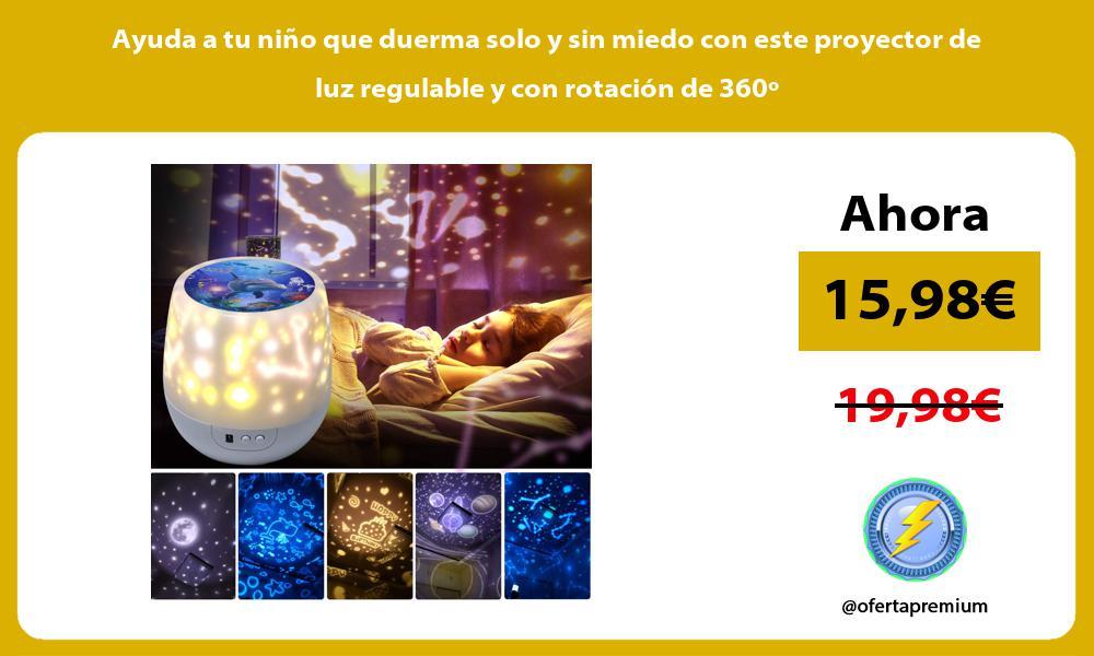 Ayuda a tu niño que duerma solo y sin miedo con este proyector de luz regulable y con rotación de 360º