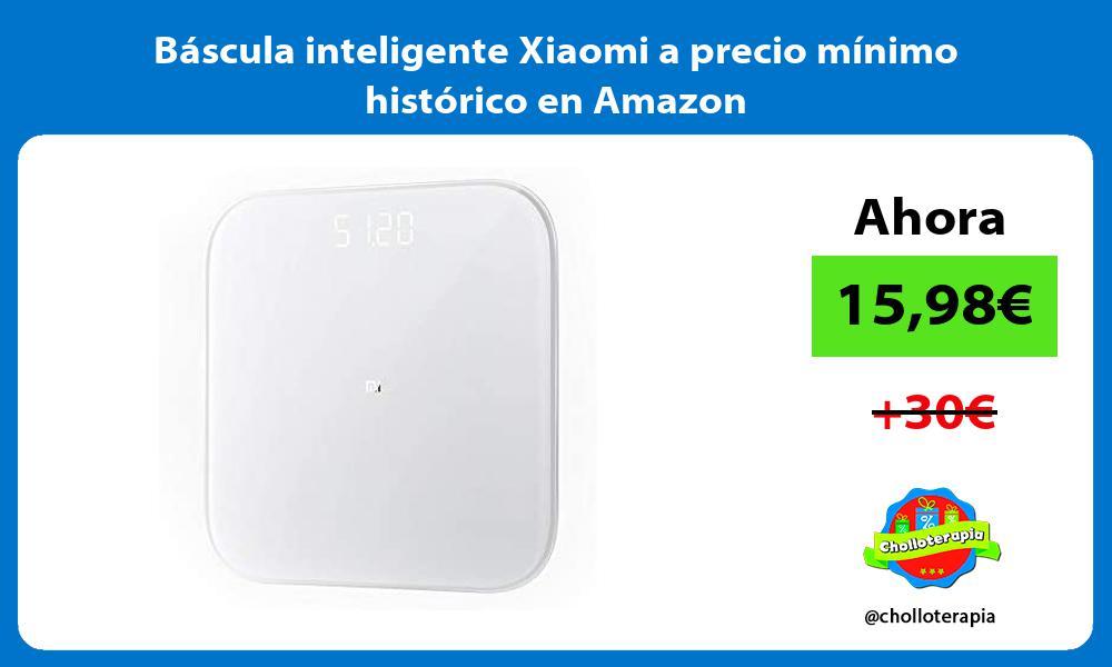 Báscula inteligente Xiaomi a precio mínimo histórico en Amazon