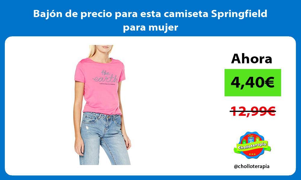 Bajón de precio para esta camiseta Springfield para mujer