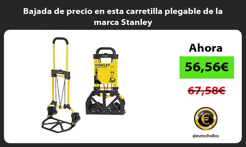 Bajada de precio en esta carretilla plegable de la marca Stanley