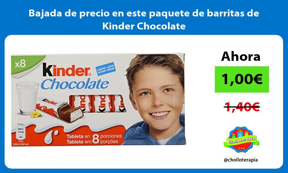 Bajada de precio en este paquete de barritas de Kinder Chocolate
