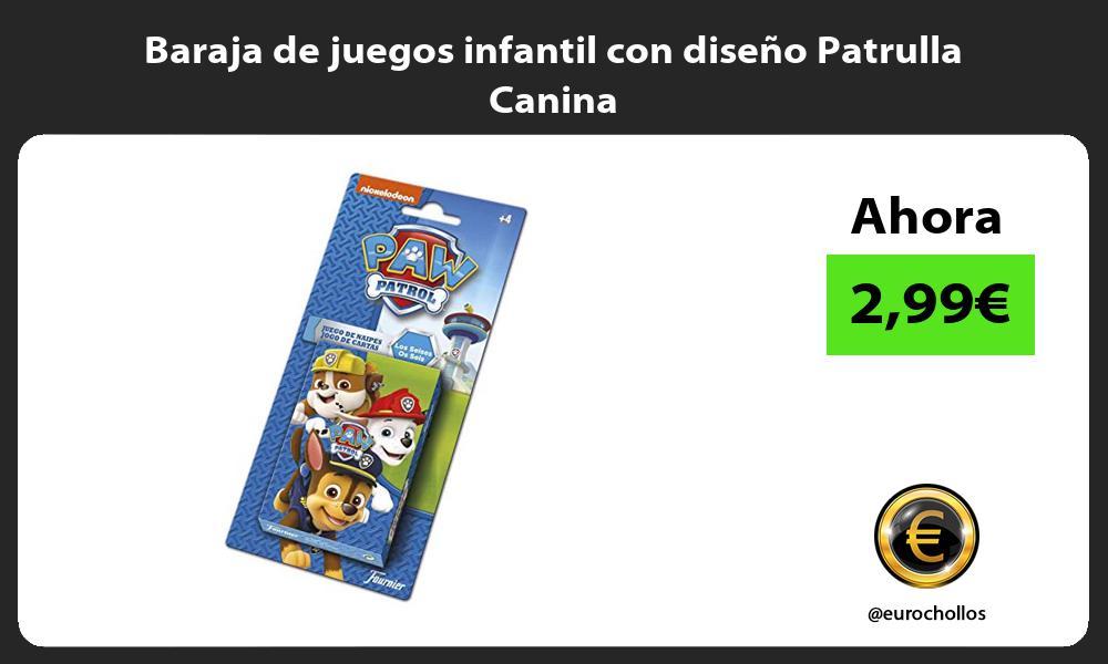 Baraja de juegos infantil con diseño Patrulla Canina