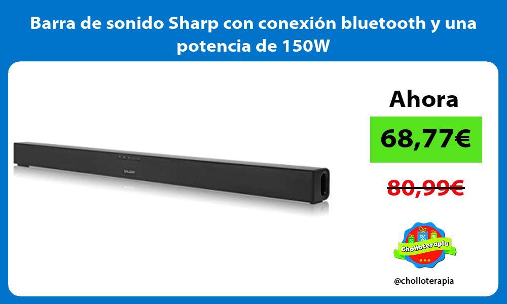 Barra de sonido Sharp con conexión bluetooth y una potencia de 150W