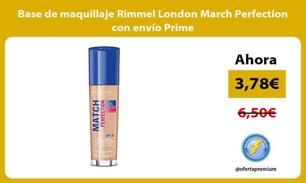 Base de maquillaje Rimmel London March Perfection con envío Prime