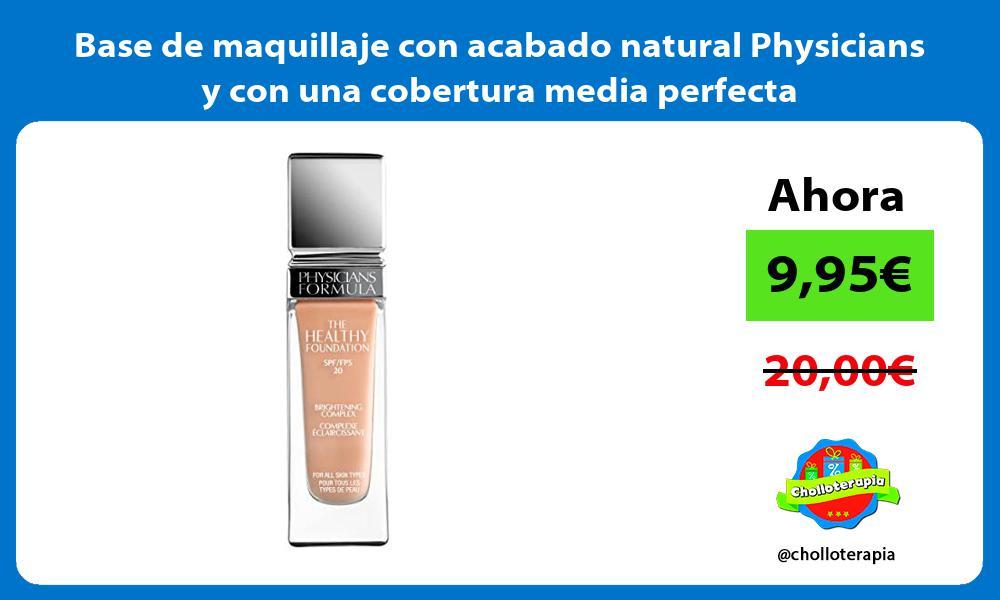 Base de maquillaje con acabado natural Physicians y con una cobertura media perfecta