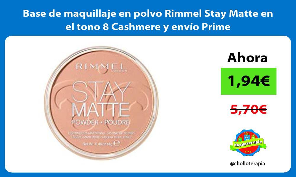 Base de maquillaje en polvo Rimmel Stay Matte en el tono 8 Cashmere y envío Prime