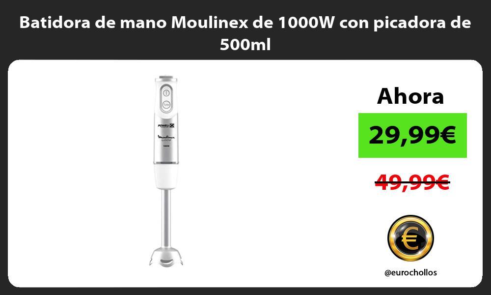 Batidora de mano Moulinex de 1000W con picadora de 500ml