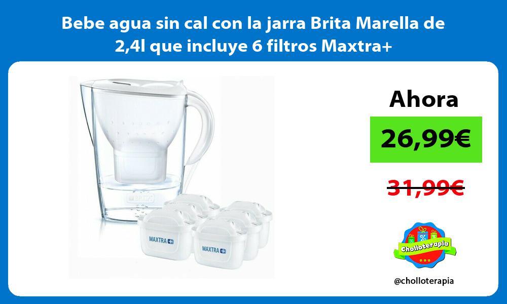 Bebe agua sin cal con la jarra Brita Marella de 24l que incluye 6 filtros Maxtra
