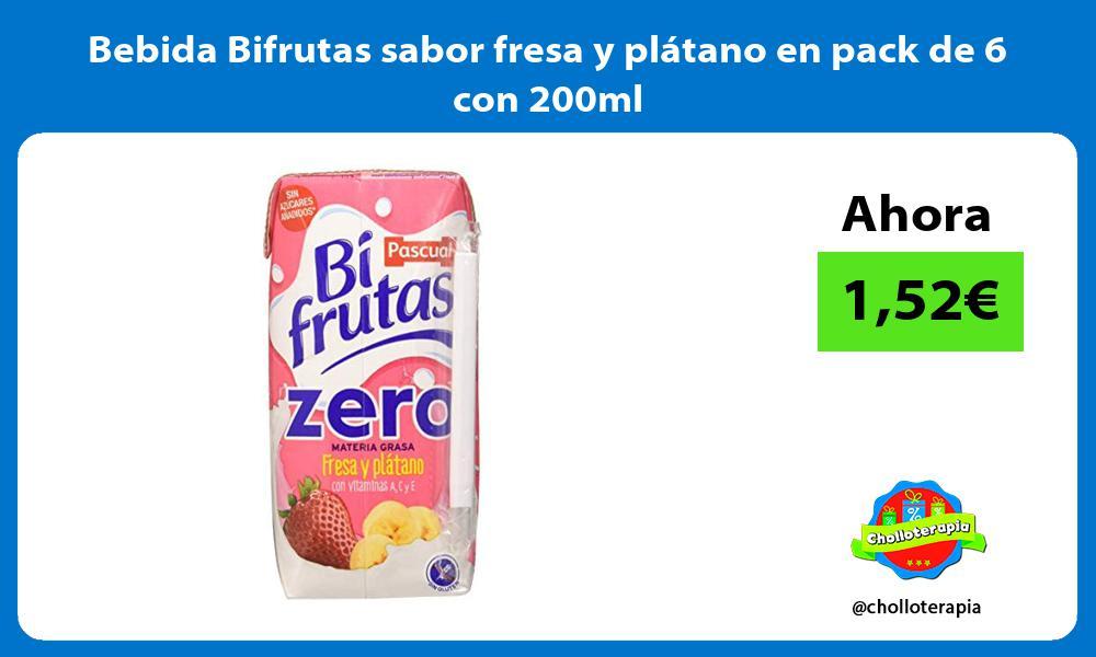Bebida Bifrutas sabor fresa y plátano en pack de 6 con 200ml