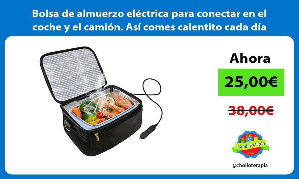 Bolsa de almuerzo eléctrica para conectar en el coche y el camión Así comes calentito cada día