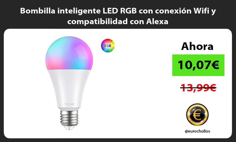 Bombilla inteligente LED RGB con conexión Wifi y compatibilidad con Alexa