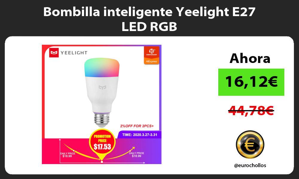 Bombilla inteligente Yeelight E27 LED RGB