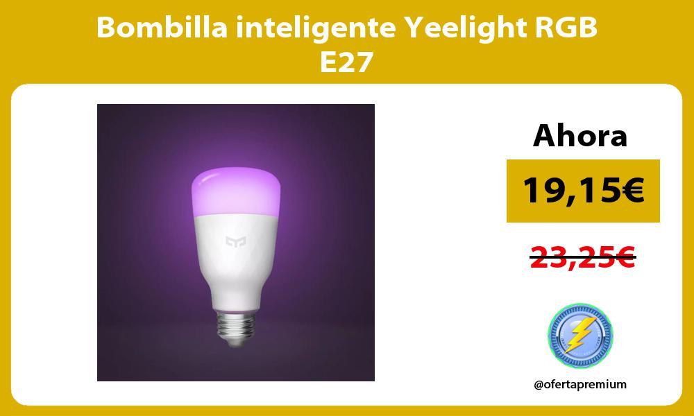 Bombilla inteligente Yeelight RGB E27