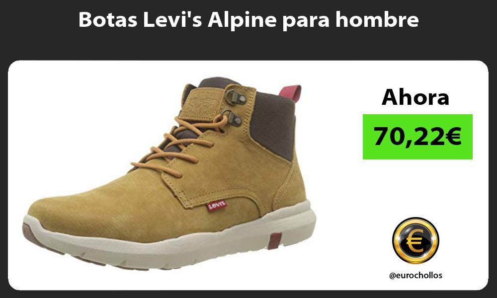 Botas Levis Alpine para hombre