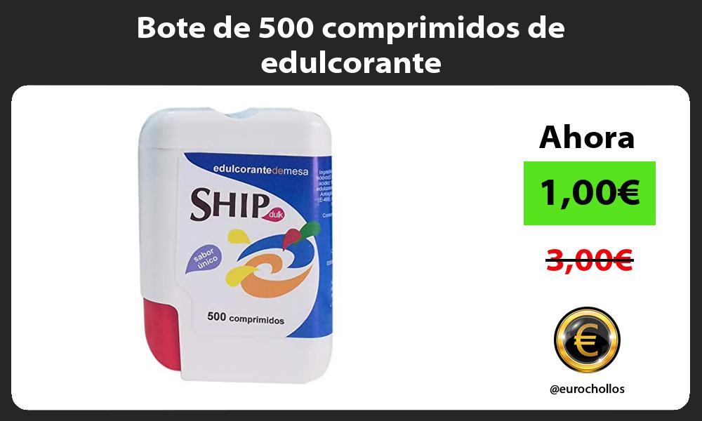 Bote de 500 comprimidos de edulcorante