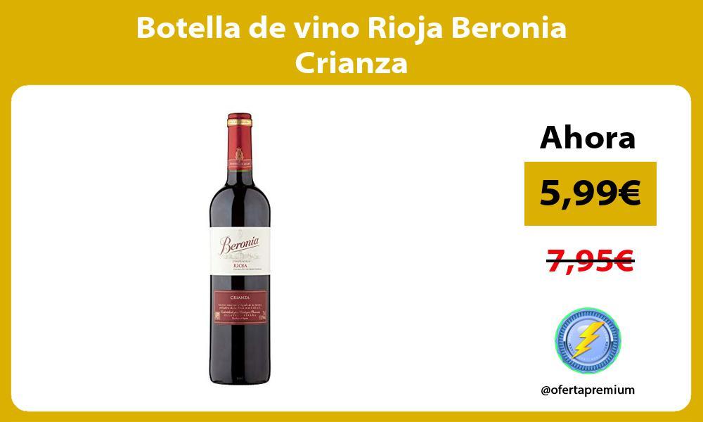 Botella de vino Rioja Beronia Crianza