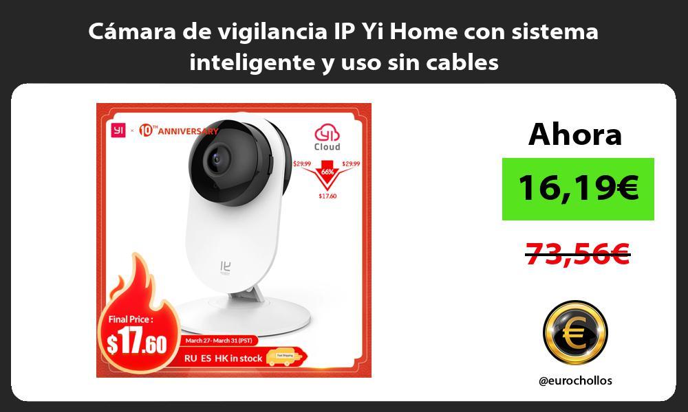 Cámara de vigilancia IP Yi Home con sistema inteligente y uso sin cables