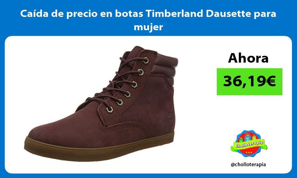Caída de precio en botas Timberland Dausette para mujer