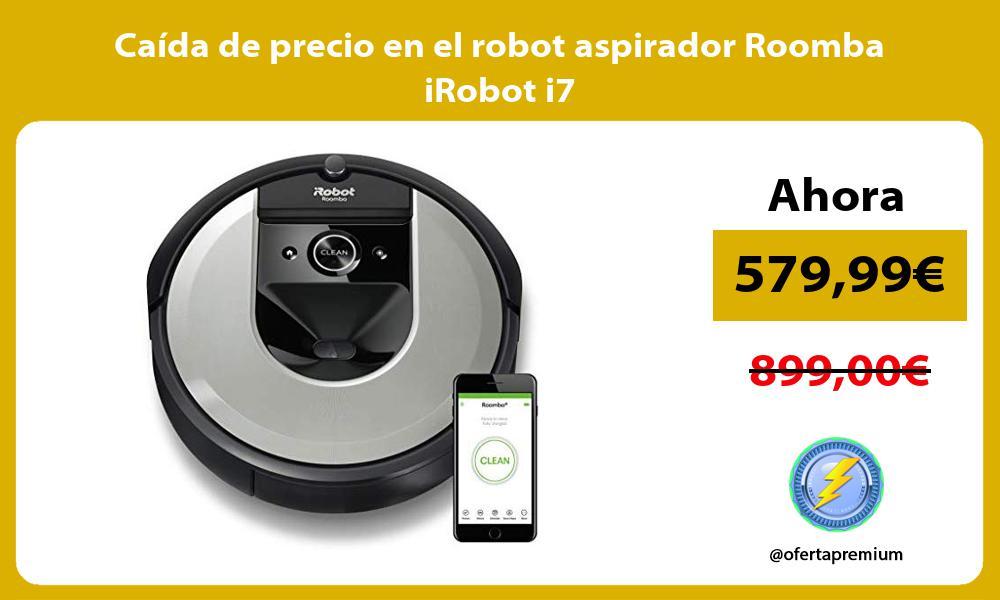 Caída de precio en el robot aspirador Roomba iRobot i7