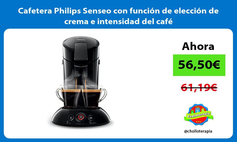 Cafetera Philips Senseo con función de elección de crema e intensidad del café