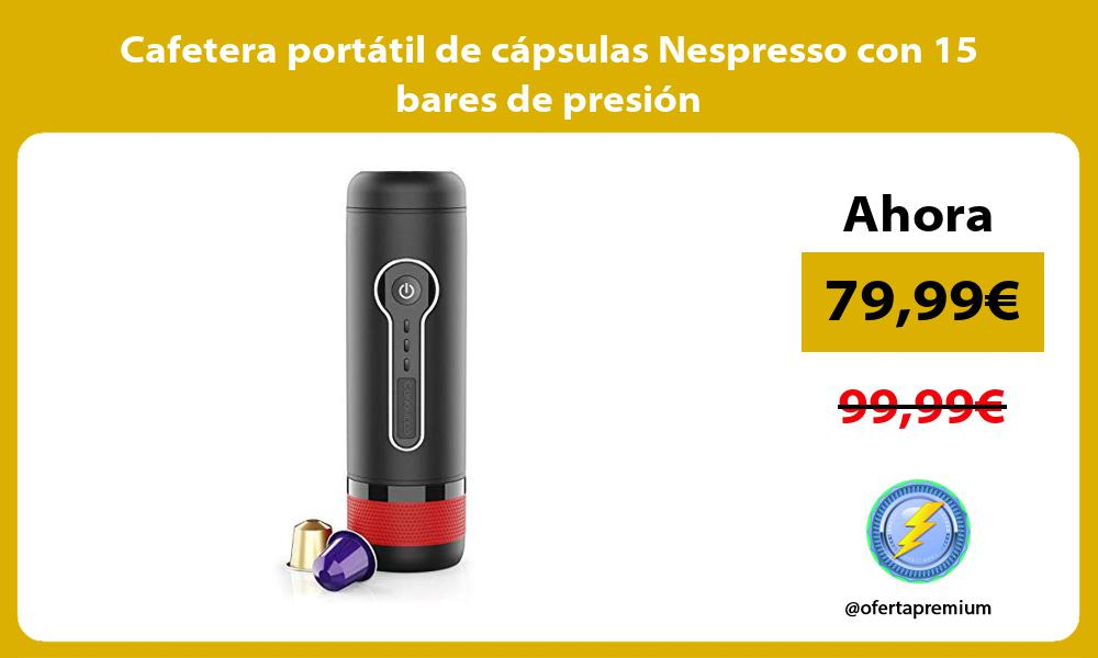 Cafetera portátil de cápsulas Nespresso con 15 bares de presión