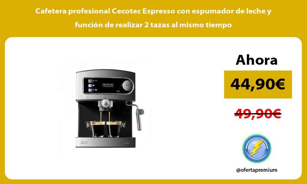 Cafetera profesional Cecotec Espresso con espumador de leche y función de realizar 2 tazas al mismo tiempo