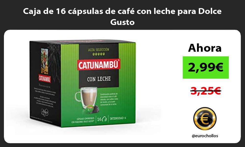 Caja de 16 cápsulas de café con leche para Dolce Gusto