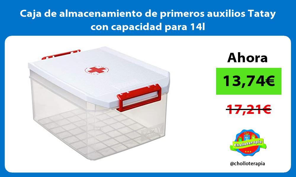 Caja de almacenamiento de primeros auxilios Tatay con capacidad para 14l
