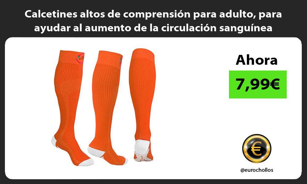 Calcetines altos de comprensión para adulto para ayudar al aumento de la circulación sanguínea