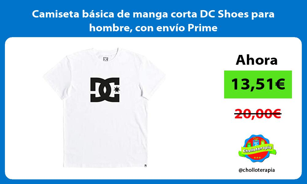 Camiseta básica de manga corta DC Shoes para hombre con envío Prime