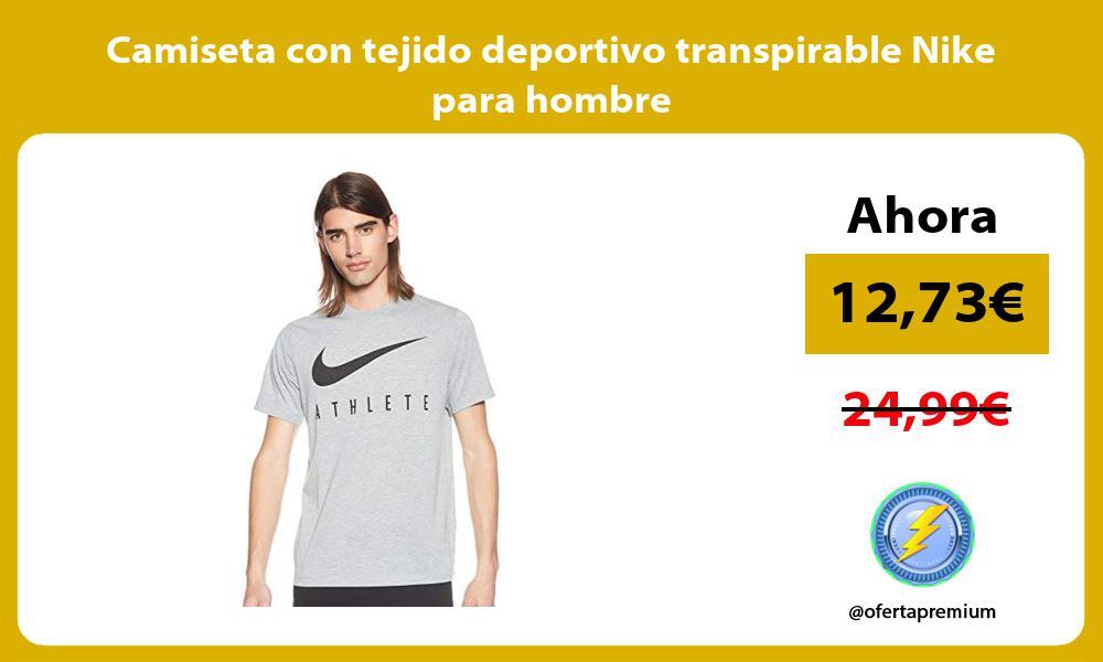 Camiseta con tejido deportivo transpirable Nike para hombre