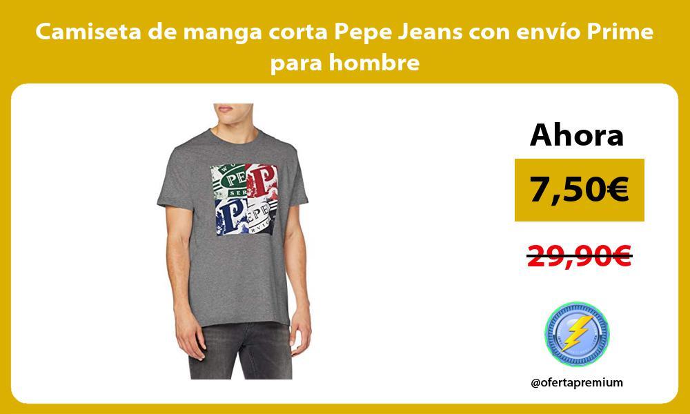 Camiseta de manga corta Pepe Jeans con envío Prime para hombre