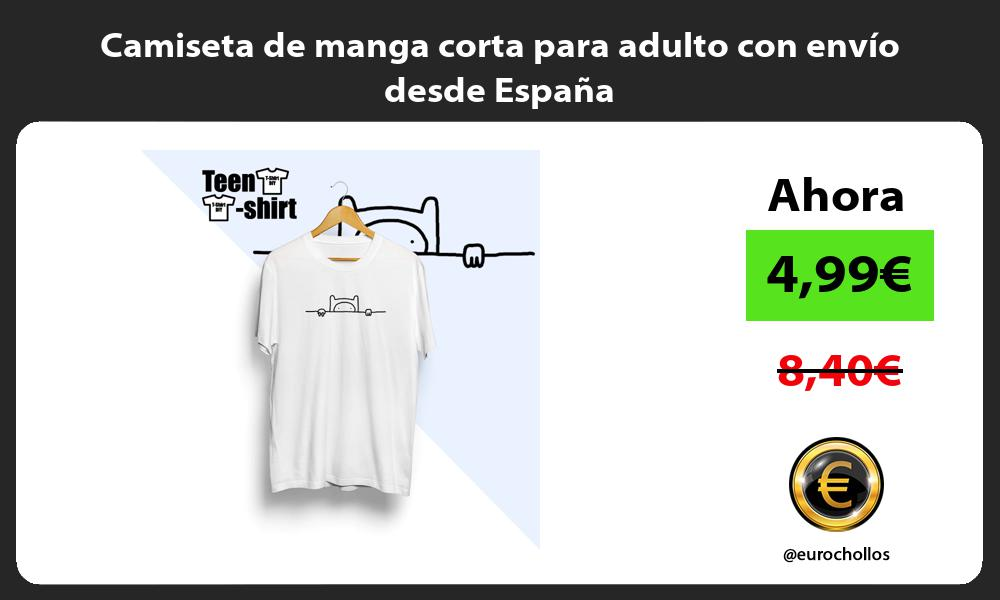 Camiseta de manga corta para adulto con envío desde España