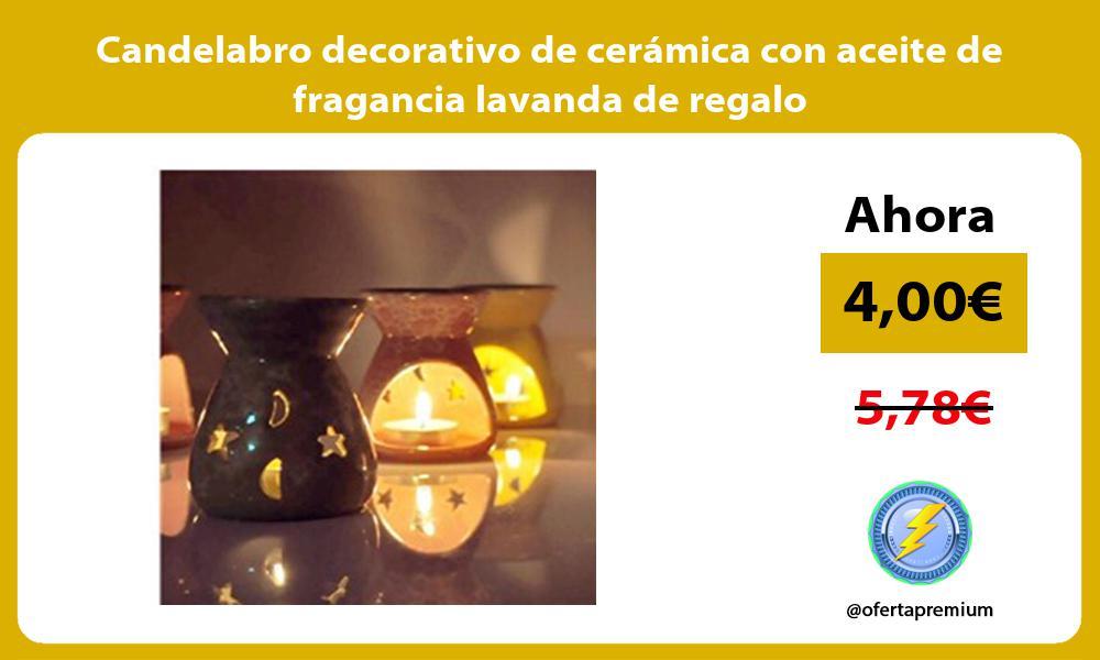 Candelabro decorativo de cerámica con aceite de fragancia lavanda de regalo