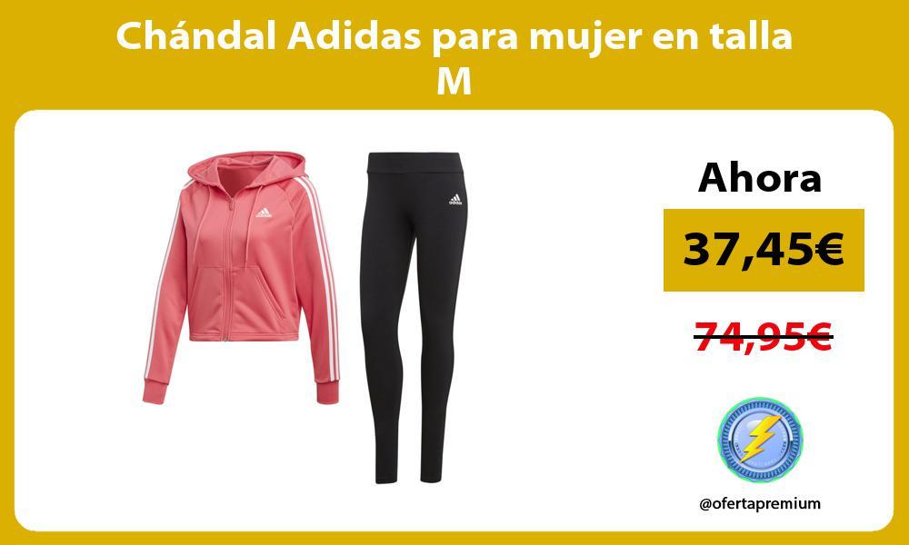 Chándal Adidas para mujer en talla M