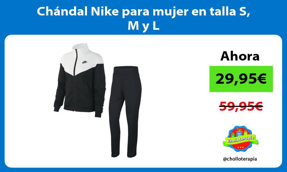 Chándal Nike para mujer en talla S M y L