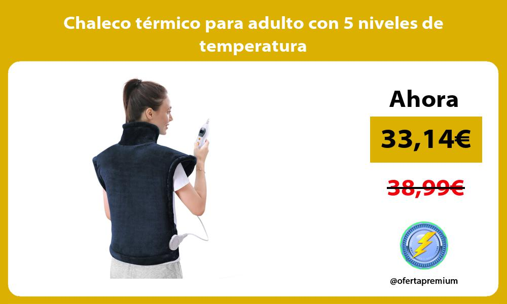 Chaleco térmico para adulto con 5 niveles de temperatura