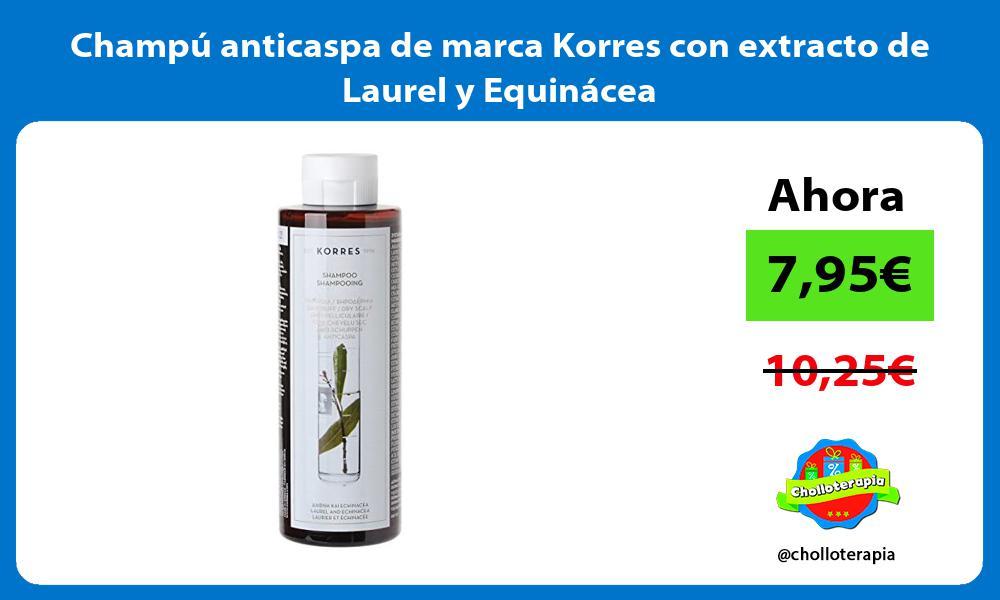 Champú anticaspa de marca Korres con extracto de Laurel y Equinácea