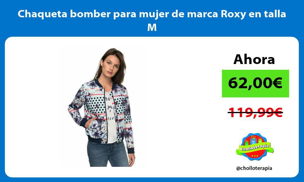 Chaqueta bomber para mujer de marca Roxy en talla M