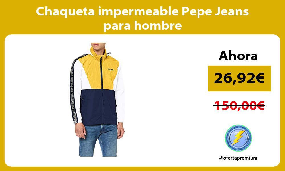 Chaqueta impermeable Pepe Jeans para hombre